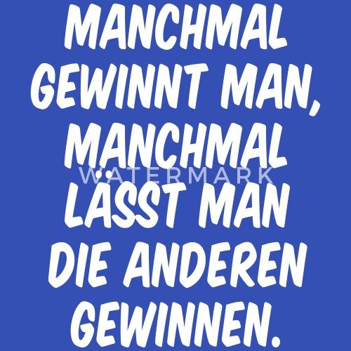 Gewinnen Verlieren Sport Spiel Spruch Männer T Shirt