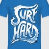 Surf Hard V1 - Men's T-Shirt