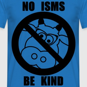 NO ISMS - Men's T-Shirt