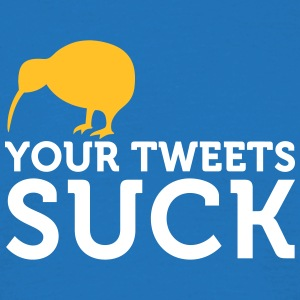 Your Tweets Suck! - Men's T-Shirt