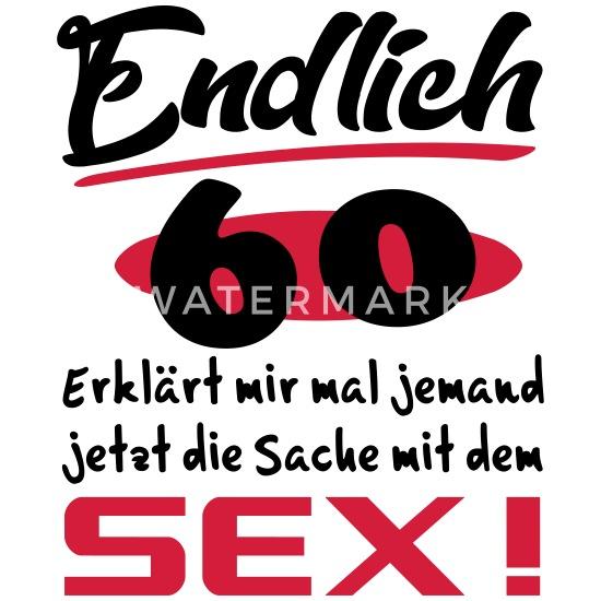 60 sex über Sex Mit