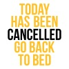 today has been cancelled - Herre-T-shirt
