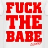 Fuck the Babe - Amokstar ™ - Männer T-Shirt