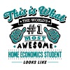 home economics student world no1 most aw - Men's T-Shirt