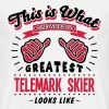 telemark skier worlds greatest looks lik - Men's T-Shirt