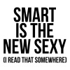 Smart is the new sexy - Camiseta hombre
