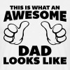 Awesome Dad Looks Like - Miesten t-paita
