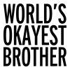 World's Okayest Brother  - Men's T-Shirt