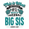 big sis world no1 most awesome copy - Men's T-Shirt