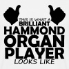 brilliant hammond organ player - Men's T-Shirt