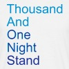 thousand and one night stand (2colors) - Miesten t-paita