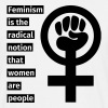 Feminism is the radical notion that women are peop - T-shirt herr