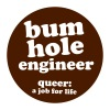 bum hole engineer - Men's T-Shirt