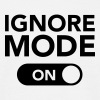 Ignore, Mode (On) - Maglietta da uomo