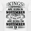 Real Kings Are Born On November 19 - Men's T-Shirt