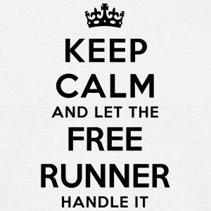 keep calm let free runner handle it