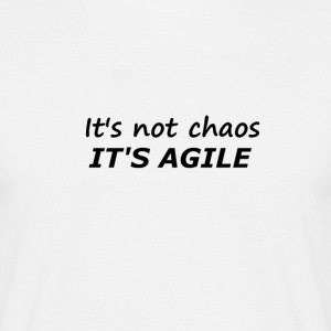 Chaos is Agile - Men's T-Shirt