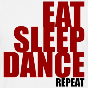 Eat Sleep Danse - T-shirt Homme