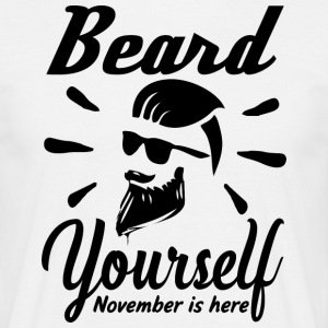 Beard yourself - November is here - Men's T-Shirt