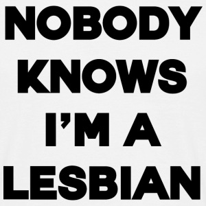 Lesbian Quote Nobody Knows I m A Lesbian