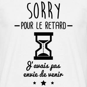 sorry pour le retard,humour,bureau,citations
