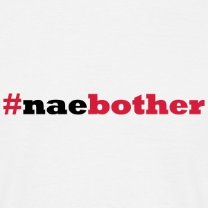 naebother