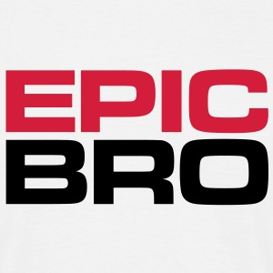 EPIC BRO - Your perfect brother