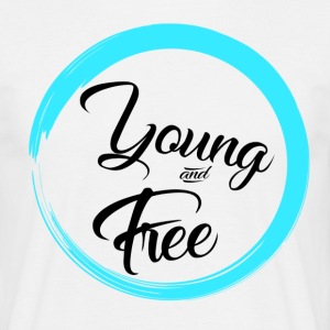 Young and Free - Men's T-Shirt