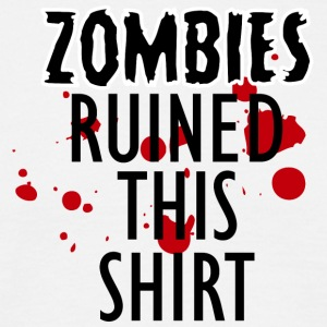 Zombie: Zombies Ruined This Shirt - Men's T-Shirt