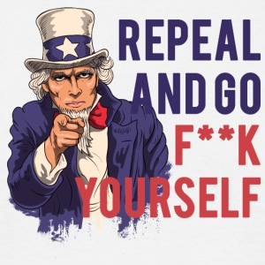 Repeal and go f yourself - Men's T-Shirt