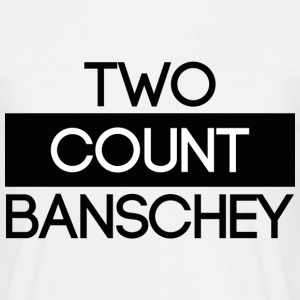 '' Two count Banschey '' black - Men's T-Shirt