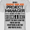 'Custom' Being A Project Manager... - Men's T-Shirt