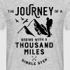 The journey of a thousand miles - Men's T-Shirt