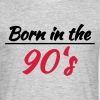 Born in the 90's - Men's T-Shirt