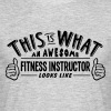 awesome fitness instructor looks like pr - Men's T-Shirt