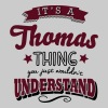 its a thomas name surname thing - Männer T-Shirt
