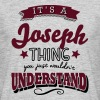 its a joseph name surname thing - Men's T-Shirt