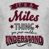 its a miles name surname thing - Men's T-Shirt