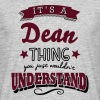 its a dean name surname thing - Men's T-Shirt