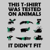 T-SHIRT tested on Animals - Didn't Fit - Men's T-Shirt