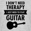 I Don't Need Therapy - I Just Need To Play Guitar - Maglietta da uomo