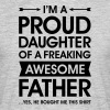 Proud Daughter - Awesome Father (He Bought Me...) - Mannen T-shirt