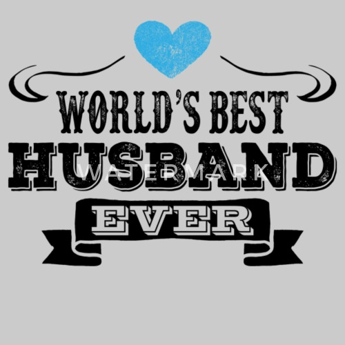 Worlds Best Husband Ever Mens T Shirt Spreadshirt