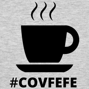 #covfefe - T-shirt Homme