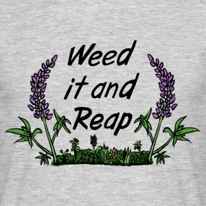 weed it and reep