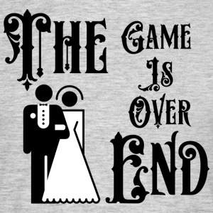 Just Married The Game is Over The End - Men's T-Shirt