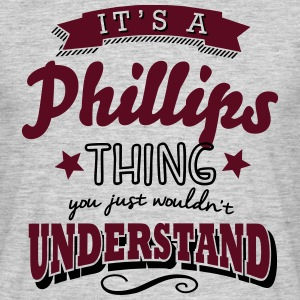 its a phillips name surname thing