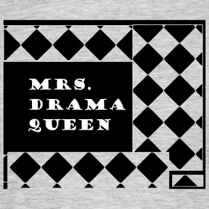 Mrs. Drama Queen - Mannen T-shirt