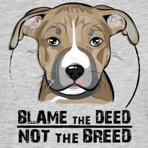 AMERICAN STAFFORDSHIRE TERRIER blame the deed - Men's T-Shirt