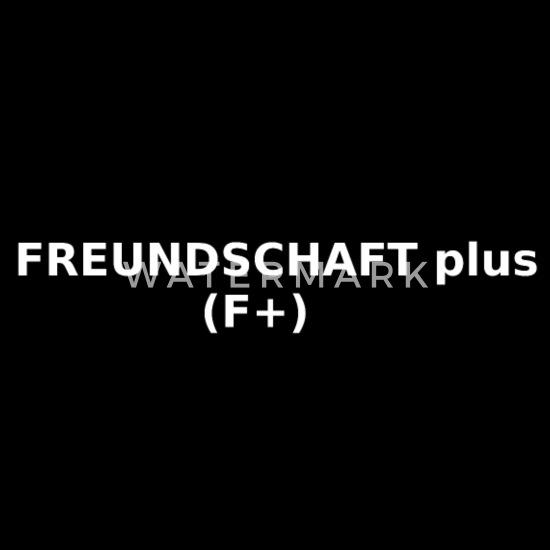 Freundschaft lustige plus sprüche FREUNDSCHAFT PLUS: